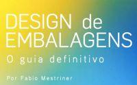 Novo site da Ibema oferece download de manual de design de embalagens