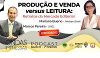 Podcast Ondas Impressas relata Retratos do mercado editorial